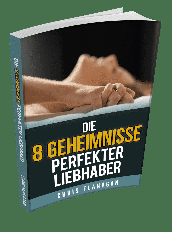 Sex Ratgeber - Die 8 Geheimnisse perfekter Liebhaber